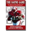 The Dayne Game: Ron Dayne and the Greatest Day in Wisconsin