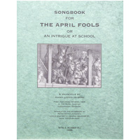 Image For Songbook for The April Fools or An Intrigue at School