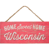 Image for Legacy Home Sweet Home Wisconsin Sign (Red)
