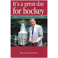 Cover Image For It's a Great Day for Hockey by Mike Cowan and Pete Johnson